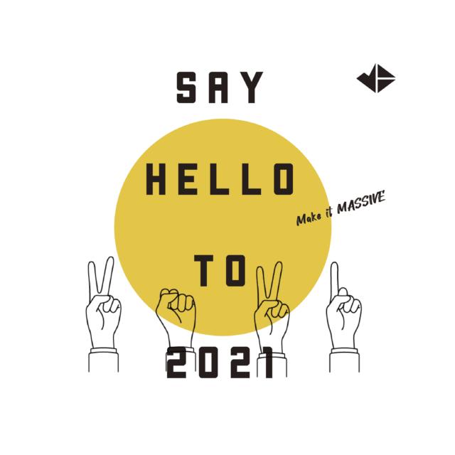 HELLO 2021!新年のご挨拶